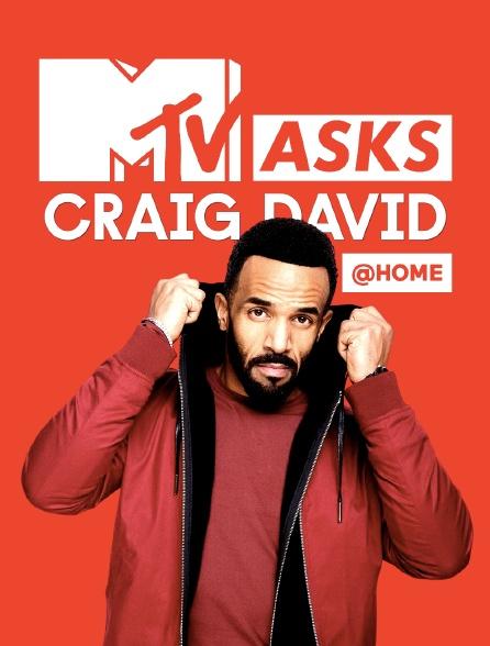 MTV Asks Craig David @ Home