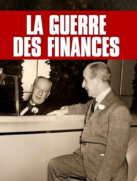 La guerre des finances