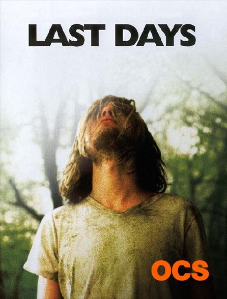 OCS - Last Days