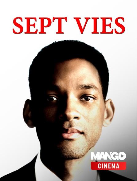MANGO Cinéma - Sept vies