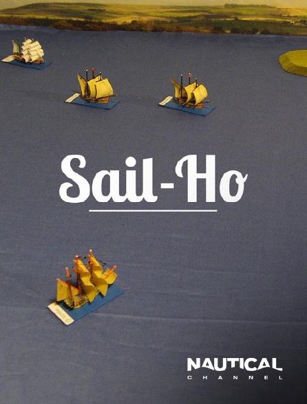 Nautical Channel - Sail-ho
