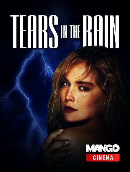 MANGO Cinéma - Tears in the Rain