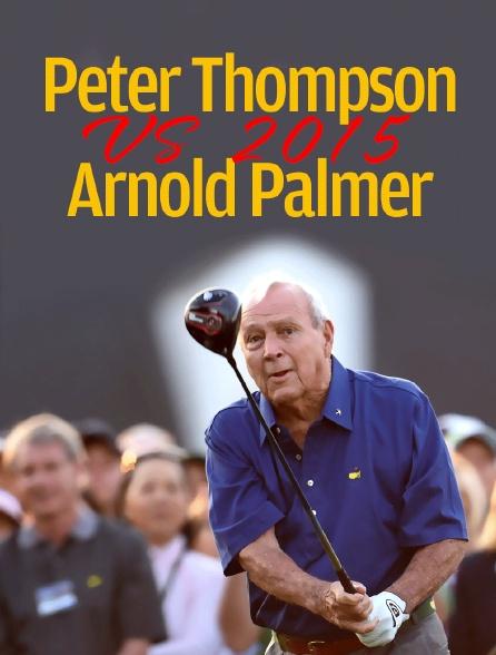 Peter Thompson v Arnold Palmer 2015