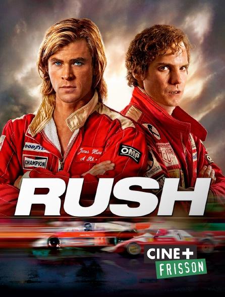 Ciné+ Frisson - Rush