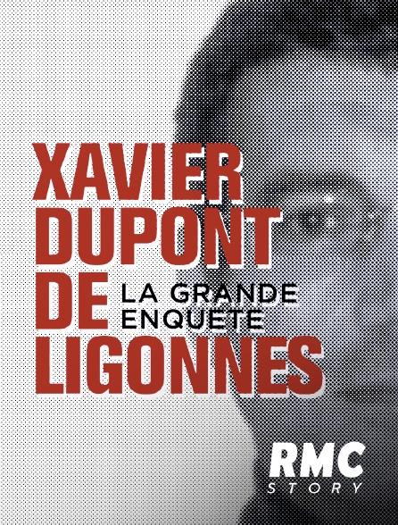 RMC Story - Xavier Dupont de Ligonnès : la grande enquête