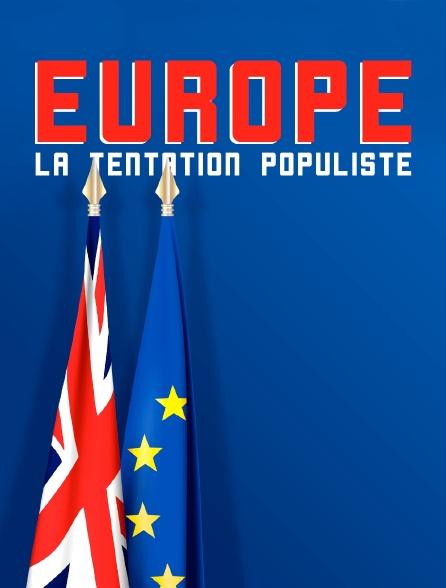 Europe : la tentation populiste
