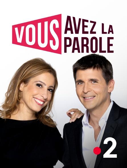 Vous Avez La Parole En Streaming Sur France 2 Molotov Tv