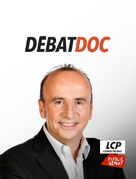 LCP Public Sénat - DébatDoc