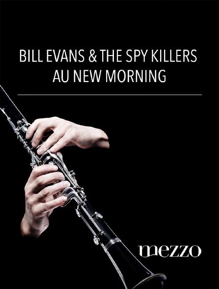 Mezzo - Bill evans & the spy killers au new morning