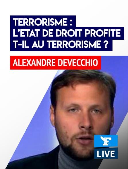Figaro Live - Terrorisme : l'Etat de droit profite-t-il au terrorisme ?