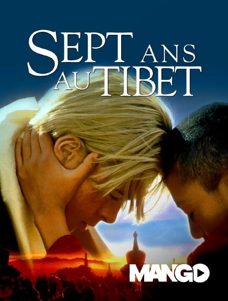 Mango - Sept ans au Tibet
