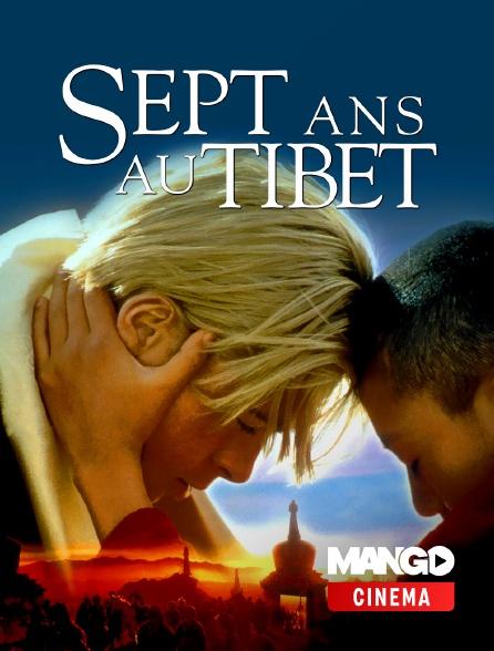 MANGO Cinéma - Sept ans au Tibet