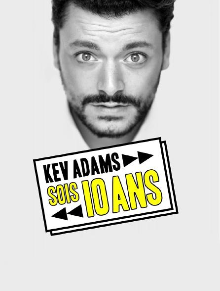Kev Adams : Sois 10 ans, la dernière