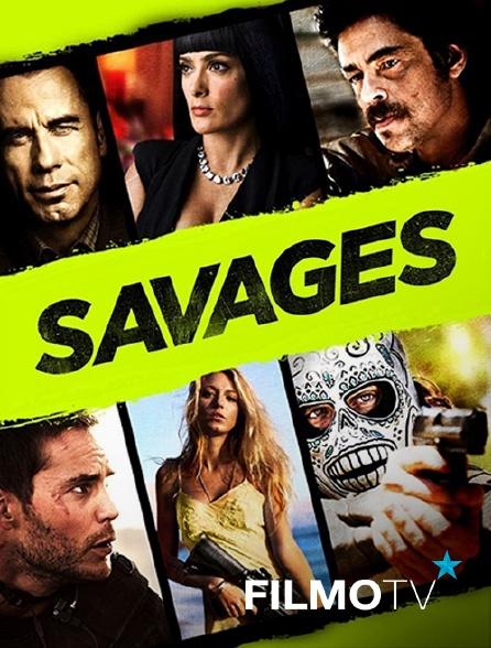 FilmoTV - Savages