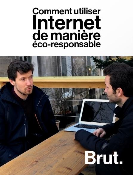 Brut - Comment utiliser Internet de manière éco-responsable