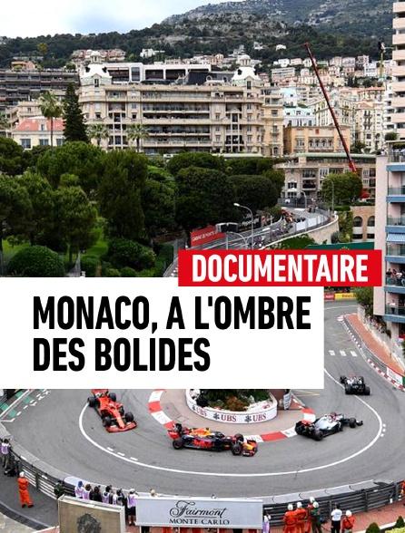 Monaco, à l'ombre des bolides
