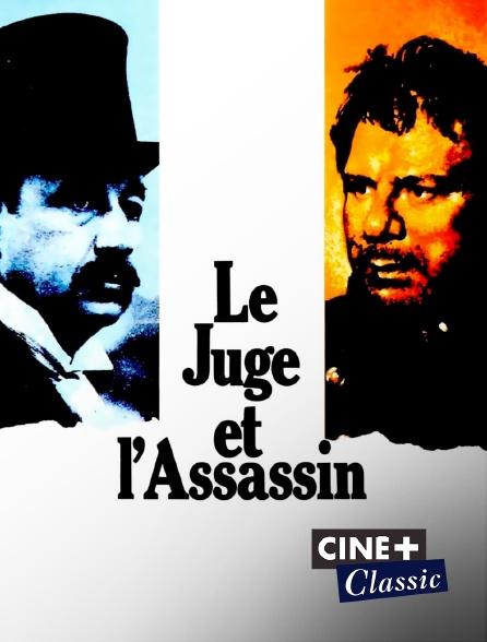 Ciné+ Classic - Le juge et l'assassin