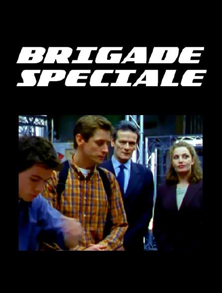 Brigade spéciale