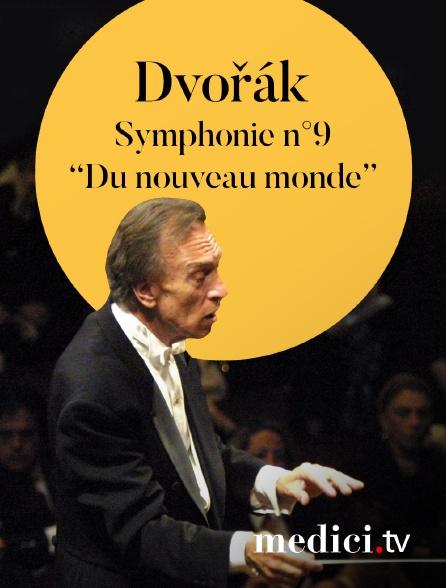 Medici - Dvořák, Symphonie n°9 'Du nouveau monde' - Claudio Abbado, Orchestre Philharmonique de Berlin