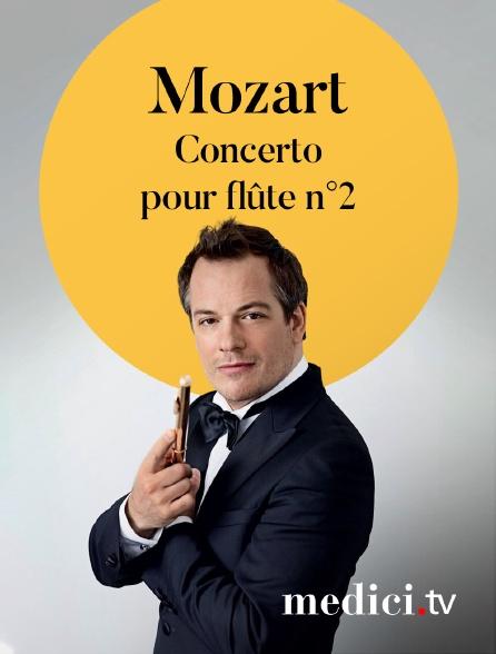 Medici - Mozart, Concerto pour flûte n°2 - Emmanuel Pahud, Mariss Jansons