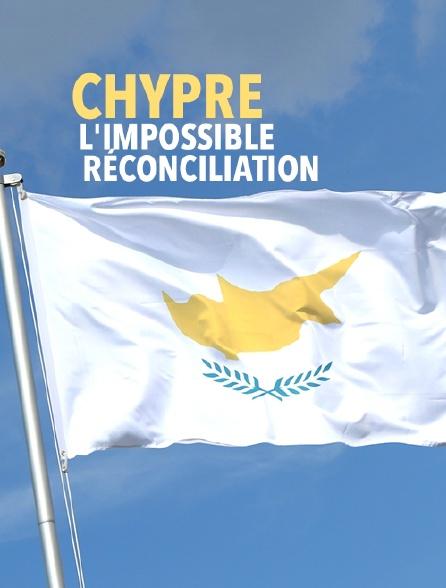 Chypre, l'impossible réconciliation