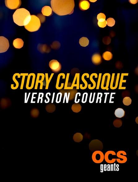 OCS Géants - Story classique version courte