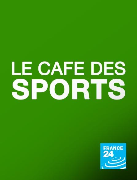 France 24 - Le café des sports