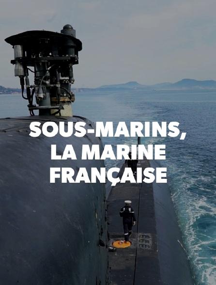 Sous-marins, fleurons de la marine française