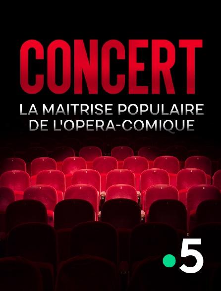 France 5 - Concert de la maîtrise populaire de l'Opéra-Comique