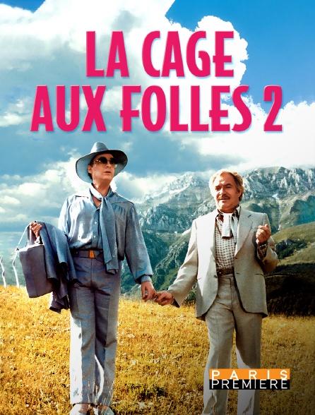 Paris Première - La cage aux folles 2