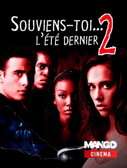 MANGO Cinéma - Souviens-toi l'été dernier 2