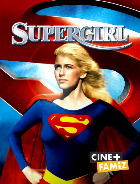 Ciné+ Famiz - Supergirl