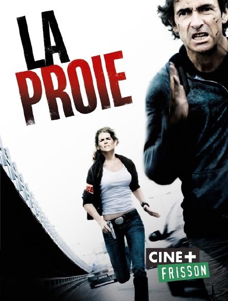 Ciné+ Frisson - La proie