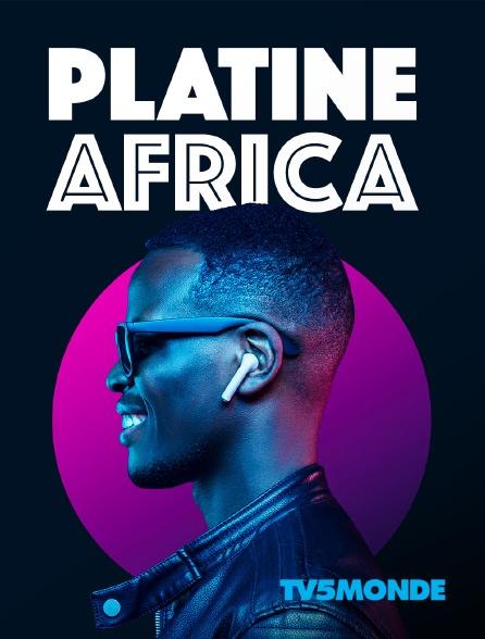 TV5MONDE - Platine Africa