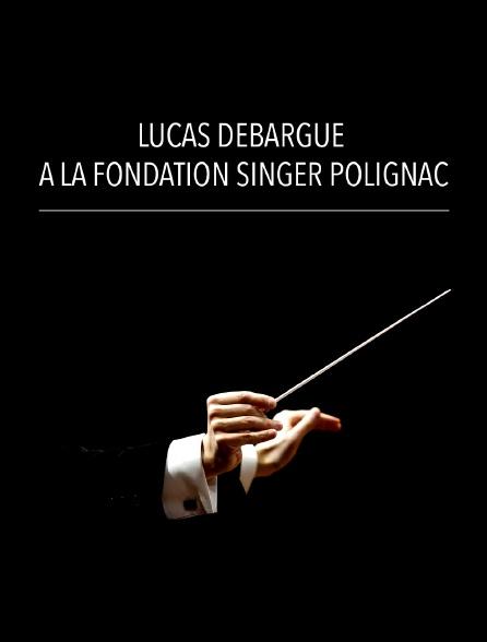 Lucas Debargue à la Fondation Singer Polignac