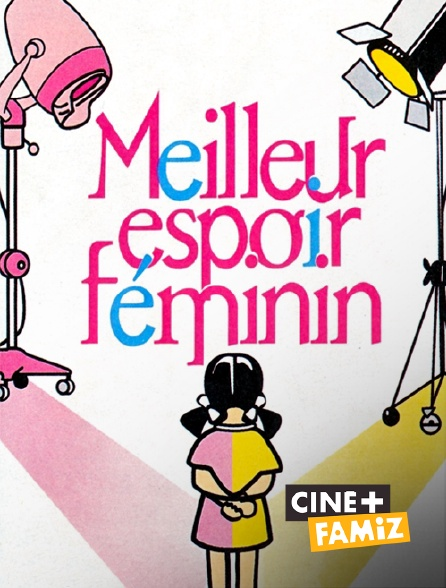 Ciné+ Famiz - Meilleur espoir féminin