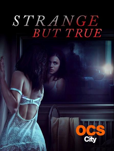 OCS City - Strange but true