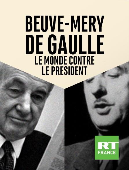 RT France - Beuve-Méry, De Gaulle, Le Monde contre le président