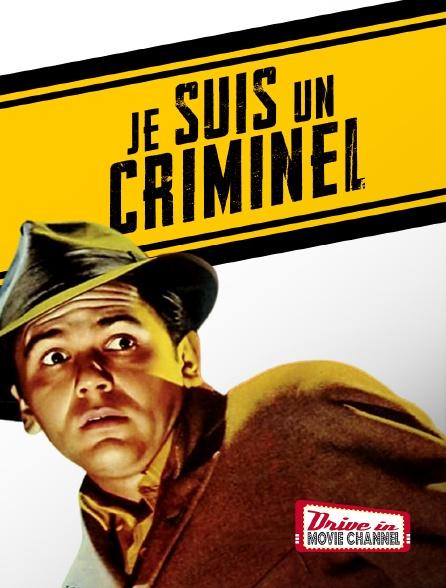 Drive-in Movie Channel - Je suis un criminel