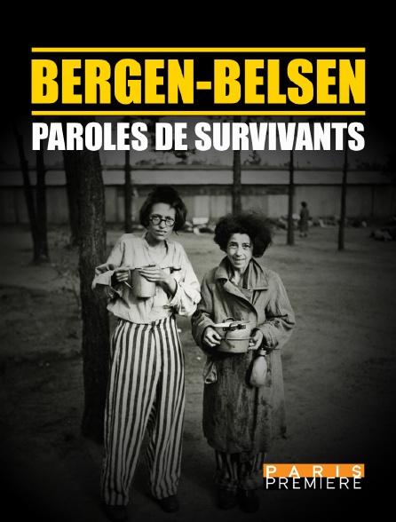 Paris Première - Bergen-Belsen : paroles de survivants