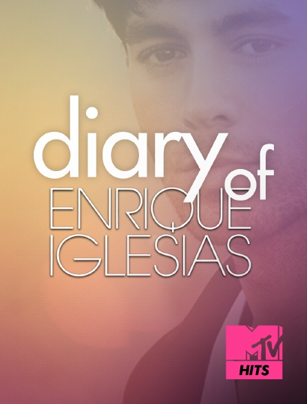 MTV Hits - Diary of Enrique Iglesias