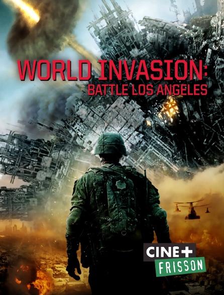 Ciné+ Frisson - World Invasion : Battle Los Angeles