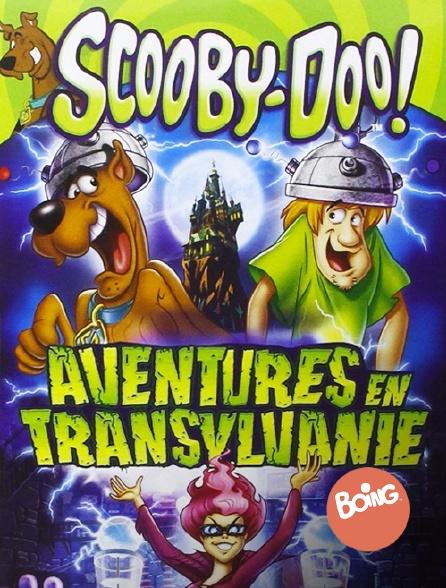 Boing - Scooby-Doo : aventures en Transylvanie
