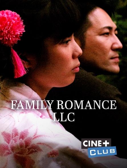 Ciné+ Club - Family Romance, LLC