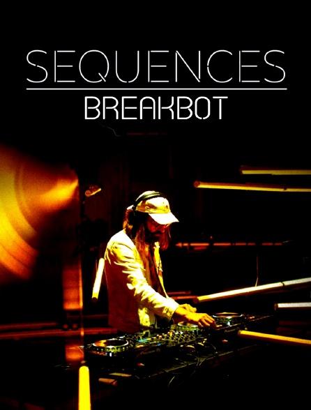 Séquences : Breakbot