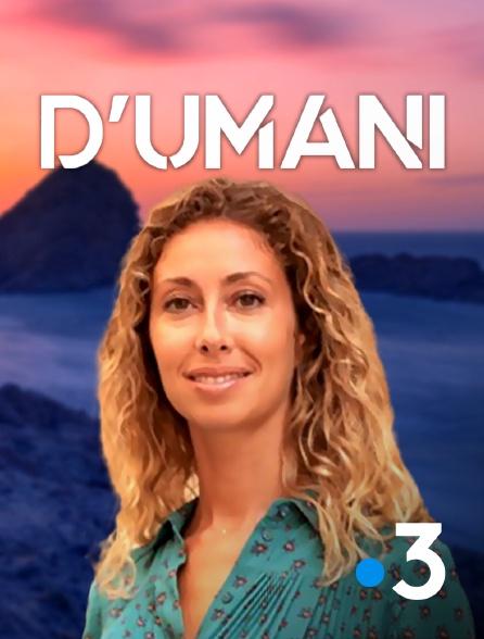 France 3 - D'Umani