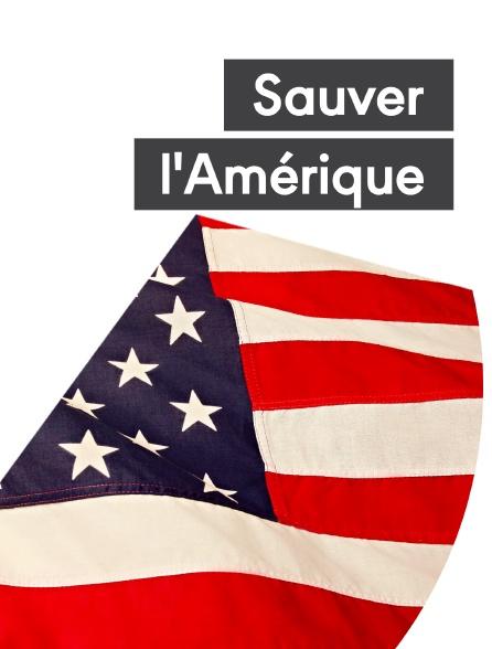 Sauver l'Amérique