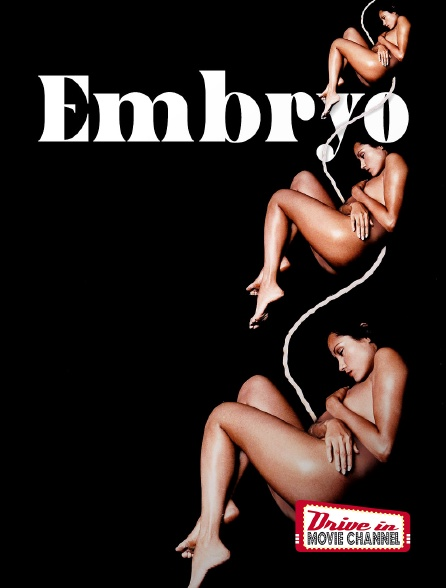 Drive-in Movie Channel - Embryo