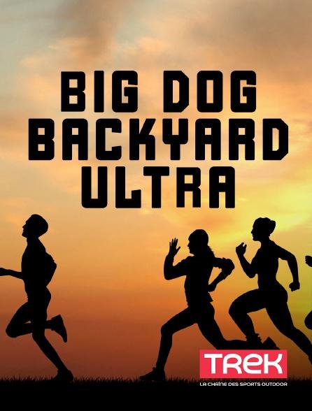 Trek - Big Dog Backyard Ultra