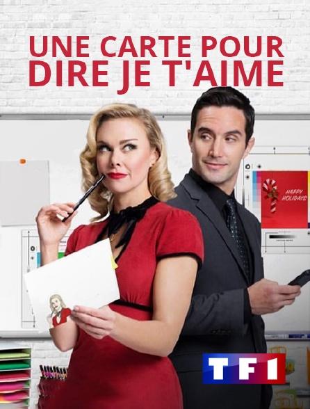 TF1 - Une carte pour dire je t'aime